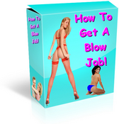 How To Get A Blow Job