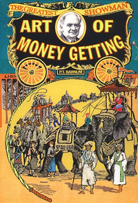 Barnum's Art Of Money Getting