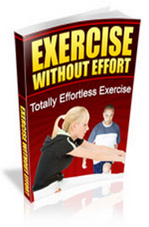 Exercise with no effort!