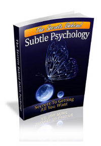 Secrets to Subtle Psychology
