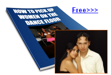Pick Up Women on Dance Floor